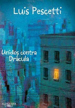 UNIDOS CONTRA DRACULA         (INFANTIL)
