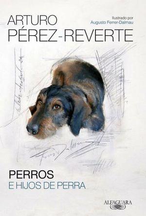 PERROS E HIJOS DE PERRA