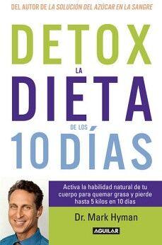 DETOX LA DIETA DE LOS 10 DIAS -ACTIVA LA HABILIDAD NATURAL-