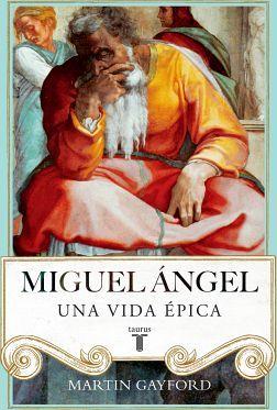 MIGUEL ANGEL UNA VIDA EPICA (EMPASTADO)