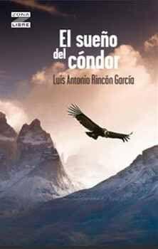 SUEÑO DEL CONDOR, EL (ED.2021)