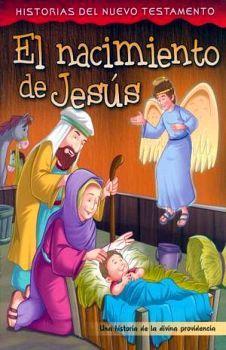 NACIMIENTO DE JESUS, EL (HISTORIAS DEL NUEVO TESTAMENTO)