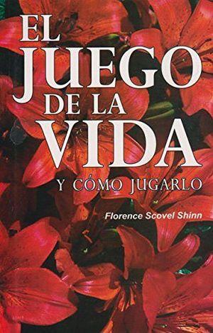 JUEGO DE LA VIDA Y COMO JUGARLO, EL (COL.CONOCE EL SECRETO)