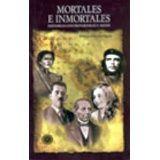 MORTALES E INMORTALES (COL.PANORAMA)
