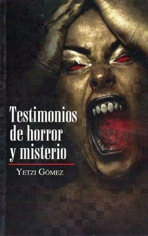 TESTIMONIOS DE HORROR Y MISTERIO -LB/S.TERROR-  (HIDRO)