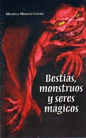 BESTIAS, MONSTRUOS Y SERES MAGICOS -LB/NVA.ED-  (HIDRO)