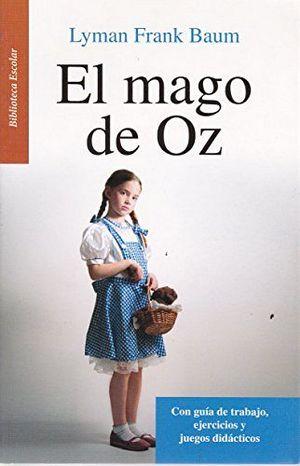 MAGO DE OZ, EL   -LB/BIB.ESCOLAR/NVA.PRESENT.-  (HIDRO)