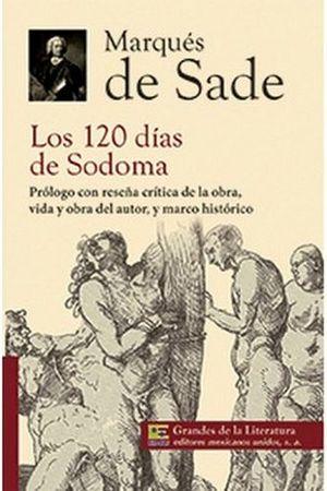120 DIAS DE SODOMA, LOS (1/2 CARTA/GDES. DE LA LIT.) NVA PRESENTA