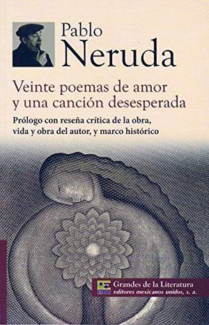 VEINTE POEMAS DE AMOR Y UNA CANCION DESESPERADA (MC/GDES. LIT.)