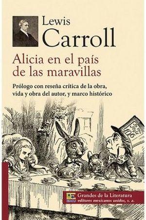 ALICIA EN EL PAIS DE LAS MARAVILLAS (1/2 CARTA/GDES. DE LA LIT.)