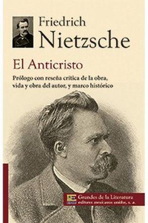 ANTICRISTO, EL (1/2 CARTA/GDES. DE LA LIT.) NVA PRESENTACION