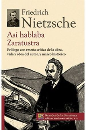 ASI HABLABA ZARATUSTRA  (1/2 CARTA/GDES. DE LA LIT.) -NVA. PRESEN
