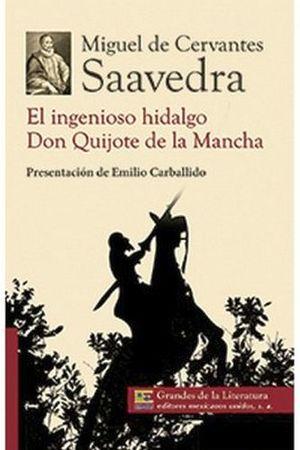 INGENIOSO HIDALGO/DON QUIJOTE DE LA MANCHA (1/2 CARTA/2 PRESENT.)