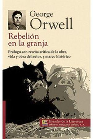 REBELION EN LA GRANJA (1/2 CARTA/GDES. DE LA LIT.) NVA PRESENTACI