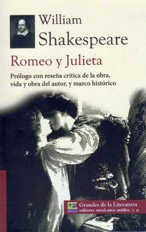 ROMEO Y JULIETA (1/2 CARTA/GDES DE LA LIT) NVA. PRESENTACION