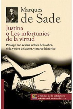 JUSTINA O LOS INFORTUNIOS DE LA VIRTUD (GDES. DE LA LIT.) NVA.PRE