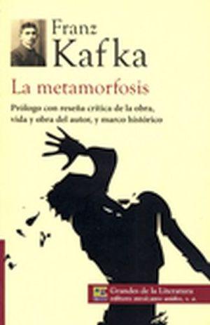 METAMORFOSIS, LA (1/2 CARTA/GDES. DE LA LIT.) NVA. PRESENTACION