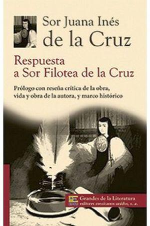 RESPUESTA A SOR FILOTEA DE LA CRUZ (GDES. DE LA LIT.) NVA. PRESEN