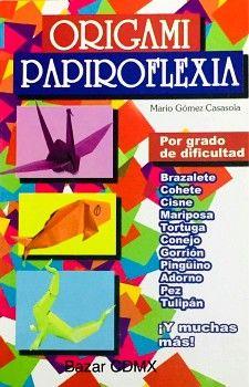 ORIGAMI/PAPIROFLEXIA  -LB/NVA.ED-  (HIDRO)