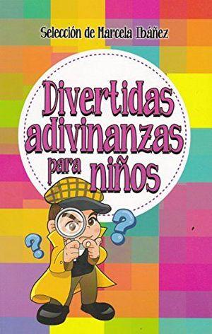 DIVERTIDAS ADIVINANZAS PARA NIÑOS -LB/NVA.PRESENT.-  (HIDRO)