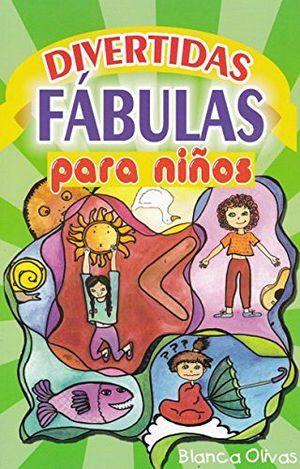DIVERTIDAS FABULAS PARA NIÑOS -LB/NVA.ED.-  (HIDRO)