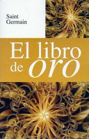 LIBRO DE ORO, EL -LB/S.METAFISICA-  (HIDRO)
