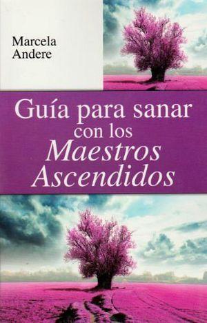 GUIA PARA SANAR CON LOS MAESTROS ASCENDIDOS -LB/S.METAF-  (HIDRO)
