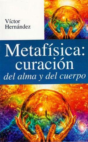 METAFISICA CURACION DEL ALMA Y DEL CUERPO -LB/S.METAF-  (HIDRO)