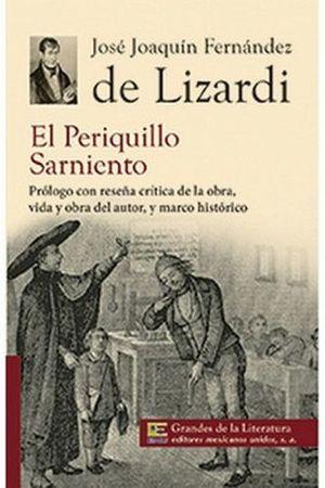 PERIQUILLO SARNIENTO, EL (1/2 CARTA/GDES DE LA LIT.) NVA. PRESENT