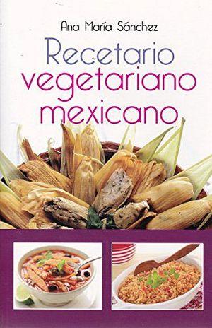 RECETARIO VEGETARIANO MEXICANO (TAMALES MORADO)  -LB- (HIDRO)