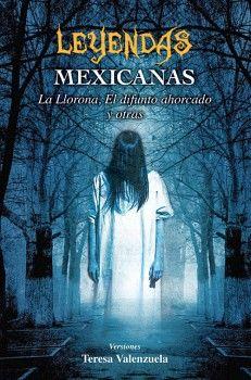LEYENDAS MEXICANAS  -LB-         (S.MITO/LEYEN/HISTO.)