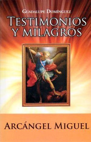 TESTIMONIOS Y MILAGROS DEL ARCANGEL MIGUEL -LB/NVA.ED-  (HIDRO)