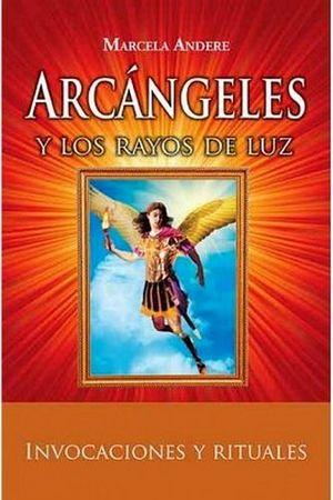 ARCANGELES Y RAYOS DE LUZ -LB/NVA.ED-  (HIDRO)