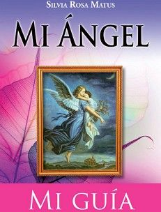MI ANGEL MI GUIA  -LB-                    (S./RELIGION,ANGEL,ORA)