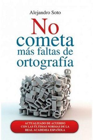 NO COMETA MAS FALTAS DE ORTOGRAFIA -LB/NVA.ED-  (HIDRO)