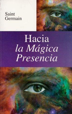 HACIA LA MAGICA PRESENCIA -LB/S.METAFISICA-  (HIDRO)