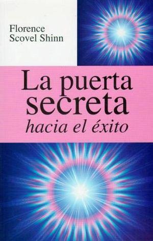 PUERTA SECRETA HACIA EL EXITO, LA  -LB/S.METAFISICA-  (HIDRO)