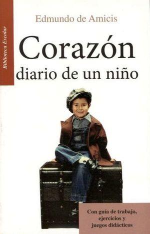 CORAZON DIARIO DE UN NIÑO -LB/BIB.ESCOLAR/NVA.PRESENT.- (HIDRO)