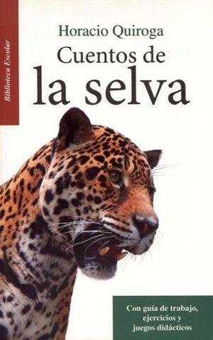 CUENTOS DE LA SELVA -LB/BIB.ESCOLAR/NVA.ED-  (HIDRO)