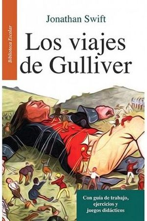 VIAJES DE GULLIVER, LOS -LB/BIB.ESCOLAR/NVA.PRESENT.- (HIDRO)