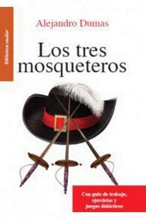 TRES MOSQUETEROS, LOS -LB/BIB.ESCOLAR-         (HIDRO)