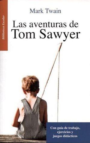 AVENTURAS DE TOM SAWYER, LAS -LB/NVA.ED/BIB.ESCOLAR-  (HIDRO)