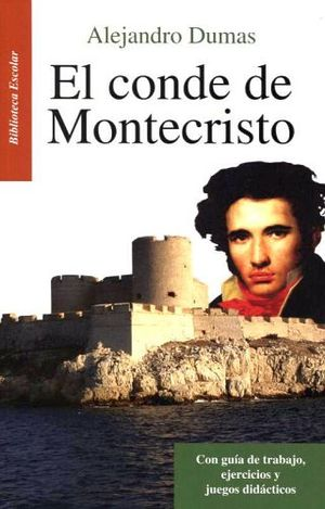 CONDE DE MONTECRISTO, EL -LB/NVA.ED/BIB.ESCOLAR- (HIDRO)