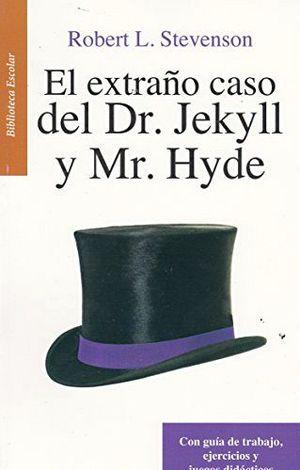 EXTRAÑO CASO DEL DR.JEKILL Y MR.HYDE -LB/B.ESC./NV.PRESENT.-HIDRO