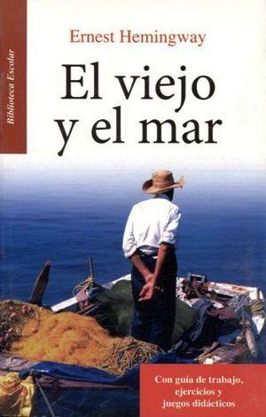 VIEJO Y EL MAR, EL -LB/BIB.ESCOLAR/NVA.PRESENT.- (HIDRO)