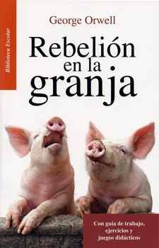 REBELION EN LA GRANJA  -LB-               (BIBLIOTECA ESCOLAR)