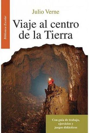 VIAJE AL CENTRO DE LA TIERRA -LB/BIB.ESCOLAR/NVA.ED-  (HIDRO)