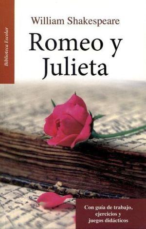 ROMEO Y JULIETA   -LB/BIB.ESCOLAR/NVA.PRESENT.-  (HIDRO)