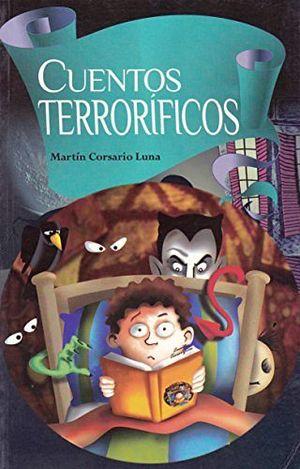 CUENTOS TERRORIFICOS -LB/NVA.ED-  (HIDRO)