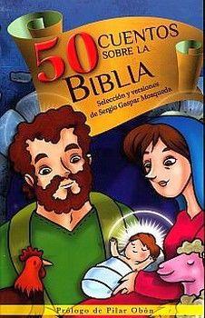 50 CUENTOS SOBRE LA BIBLIA           (SERIE MAGIA Y FANTASIA)